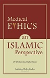 Medical Ethics An Islamic Perspective