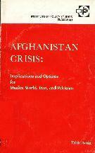 Afghanistan Crisis: Implications & Options  By Dr. Tahir Amin