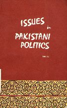 Issues in Pakistan Politics  By Tarik Jan