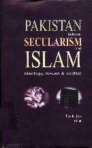 Pakistan between Secularism & Islam