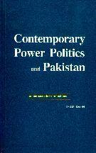 Contemporary Power Politics & Pakistan By Dr. S.M. Koreshi