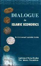 Dialogue in Islamic Economics By Dr. Muhammad Nijatullah Siddiqi
