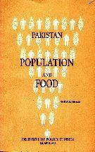 Pakistan Population and Food By Mohibul Haq Sahibzada