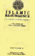 Islamic Resurgence: Challenges Directions & Future Perspectives By Ibrahim M. Abu-Rabi (Ed.)