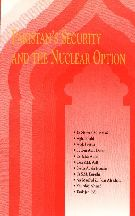Pakistan Security & the Nuclear Options By Tarik Jan (Ed.)