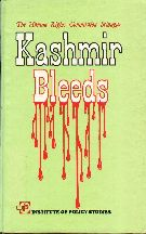 The Human Rights Commission Srinagar: Kashmir Bleeds By S. Noorul Hasan Rafi