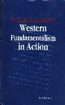Western Fundamentalism in Action By S.M. Koreshi