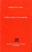 World Media on Kashmir Vol I  By Nisar Ahmed Bajwa