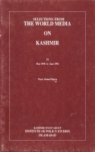 Selection from the World Media on Kashmir Vol II  By Nisar Ahmed Bajwa